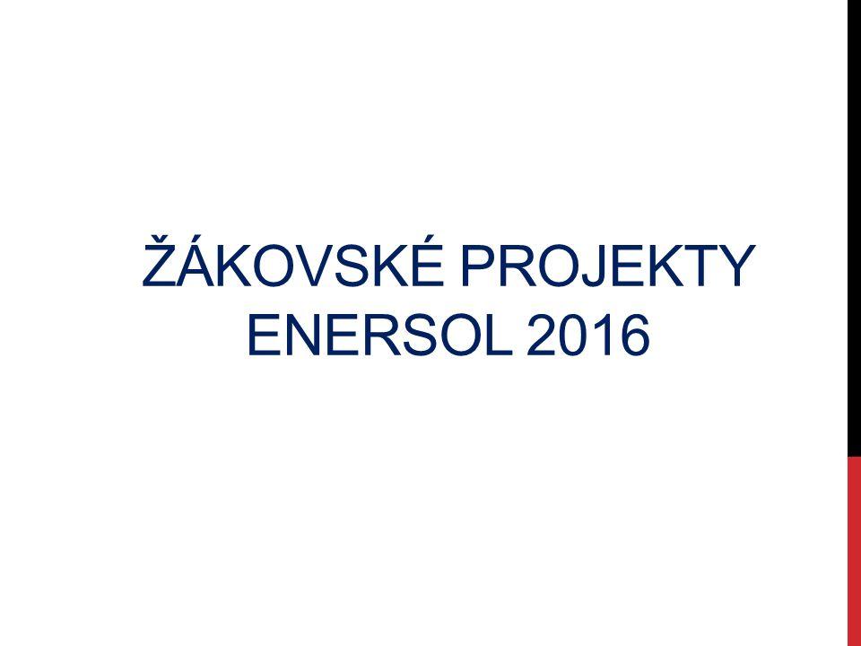 ŽÁKOVSKÉ PROJEKTY ENERSOL 2016