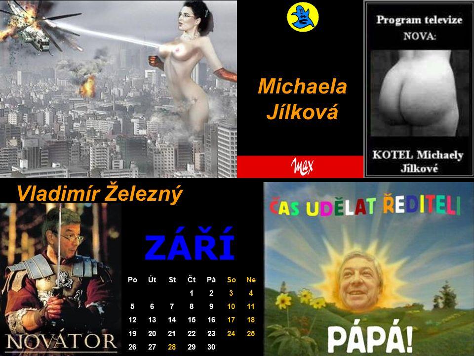 ZÁŘÍ Michaela Jílková Vladimír Železný PoÚtStČtPáSoNe 1234 567891011 12131415161718 19202122232425 2627282930