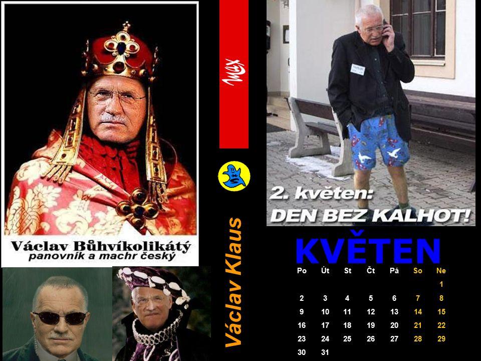 KVĚTEN Václav Klaus PoÚtStČtPáSoNe 1 2345678 9101112131415 16171819202122 23242526272829 3031