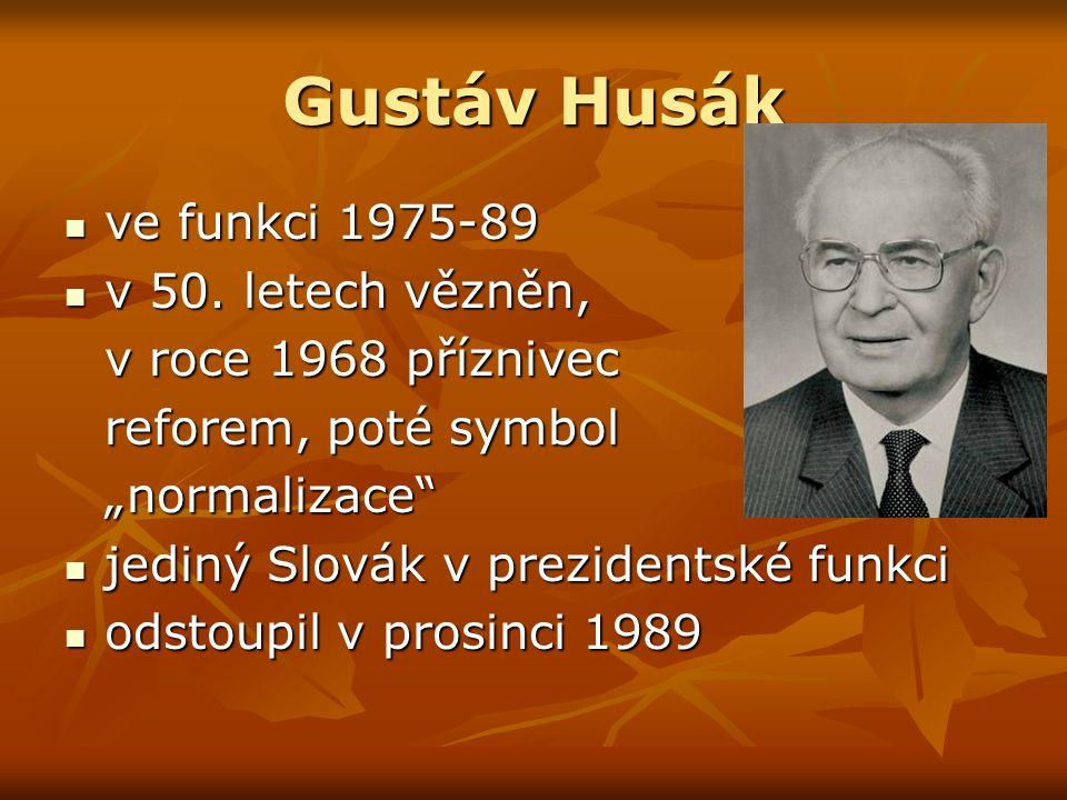 Gustáv Husák ve funkci 1975-89 ve funkci 1975-89 v 50.