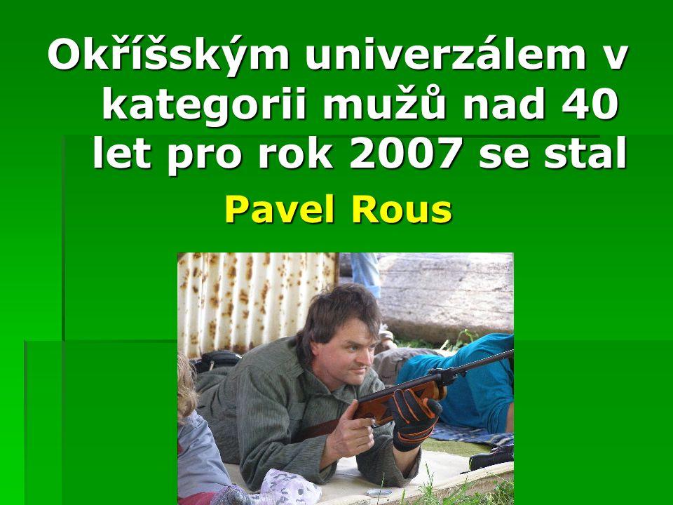 CELKOVÉ POŘADÍ muži 5. Václav Voda jr. 4. Jaromír Benda(2) 3. Rostislav Bacher 2. Pavel Rous(1)
