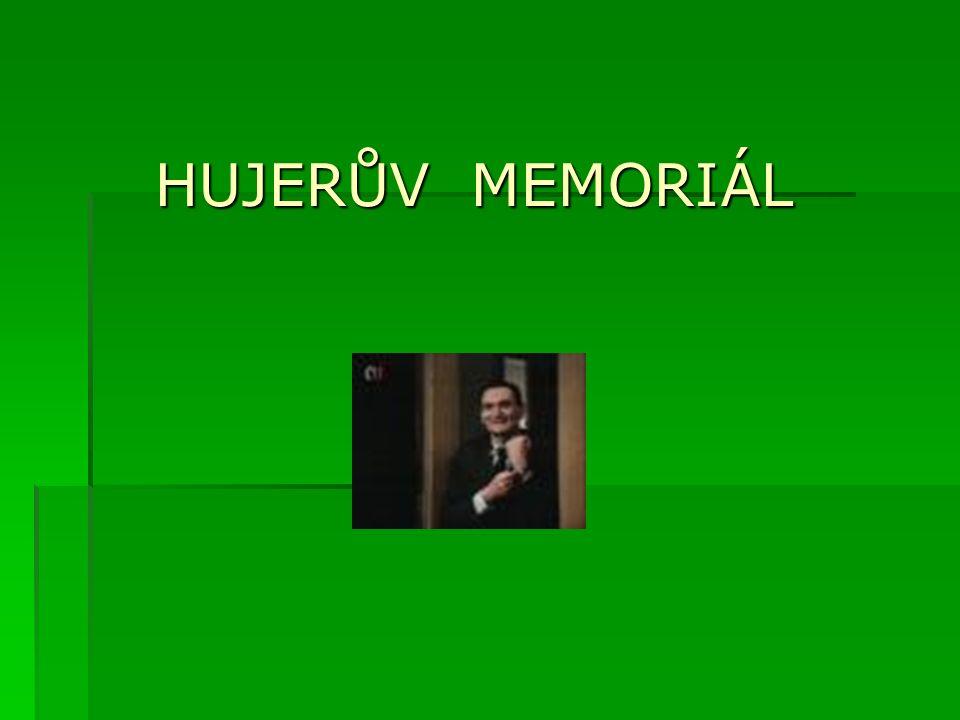 HUJERŮV MEMORIÁL