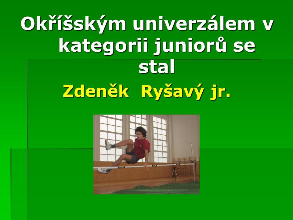 CELKOVÉ POŘADÍ junioři 5. Michal Zeman 4. Martin Mašek jr. 3. Ondřej Benda 2. Radek Ryšavý