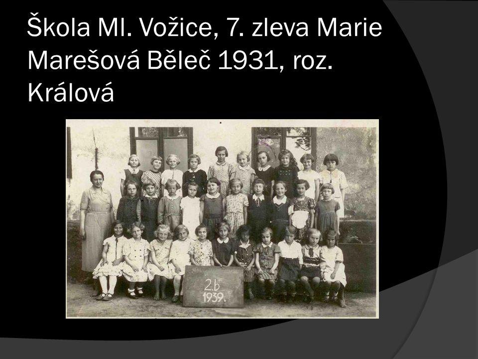 Škola Ml. Vožice, 7. zleva Marie Marešová Běleč 1931, roz. Králová