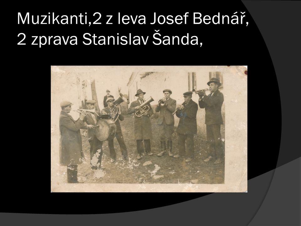 Muzikanti,2 z leva Josef Bednář, 2 zprava Stanislav Šanda,