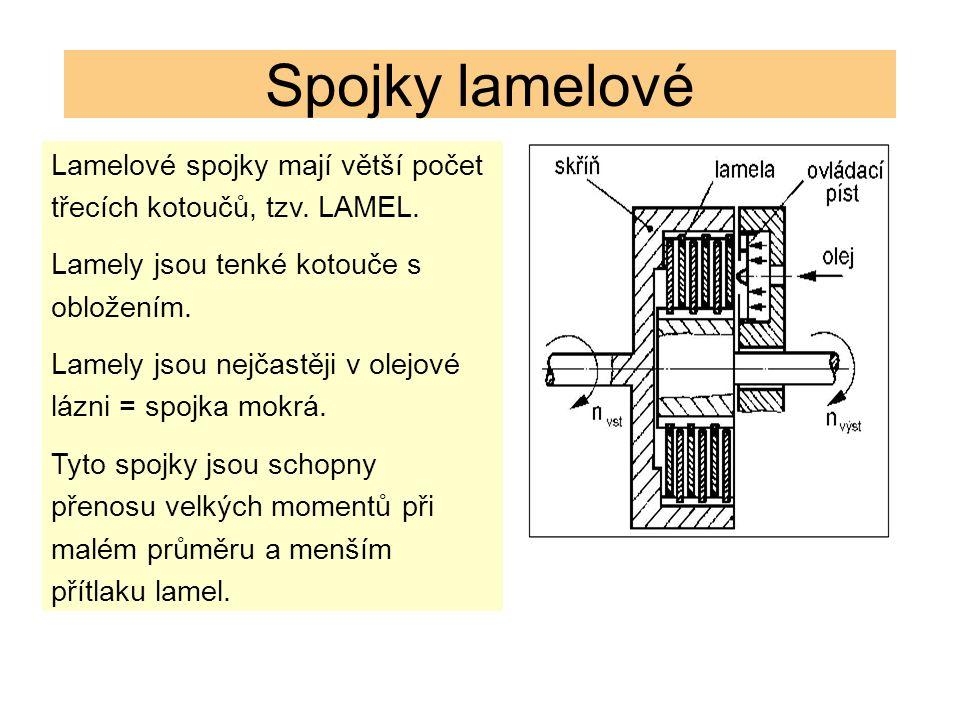 Spojky lamelové Lamelové spojky mají větší počet třecích kotoučů, tzv. LAMEL. Lamely jsou tenké kotouče s obložením. Lamely jsou nejčastěji v olejové
