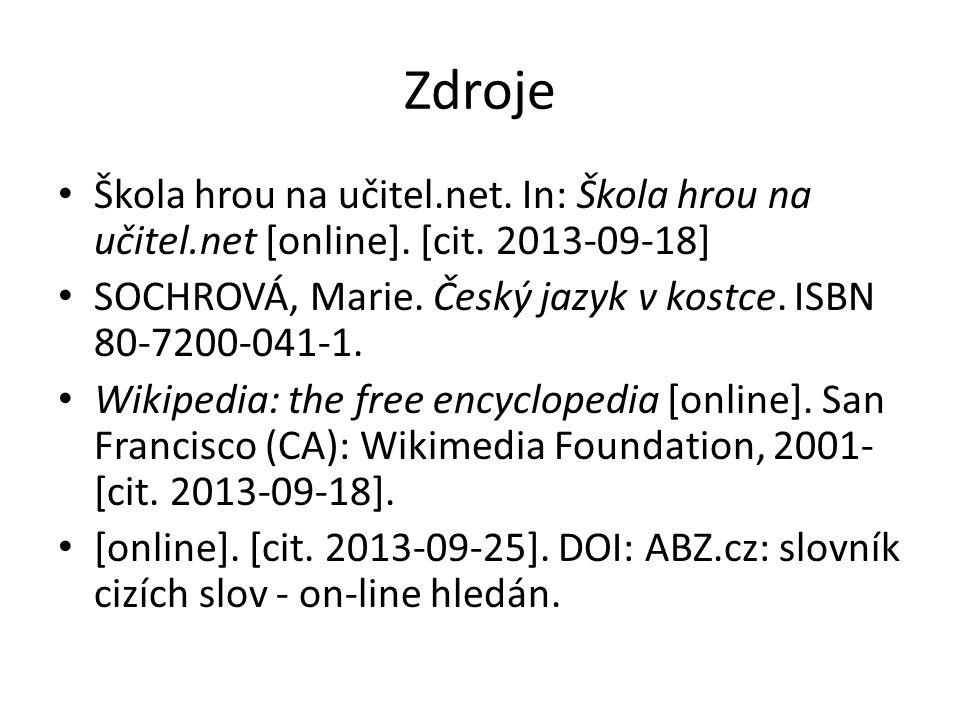 Zdroje Škola hrou na učitel.net. In: Škola hrou na učitel.net [online].