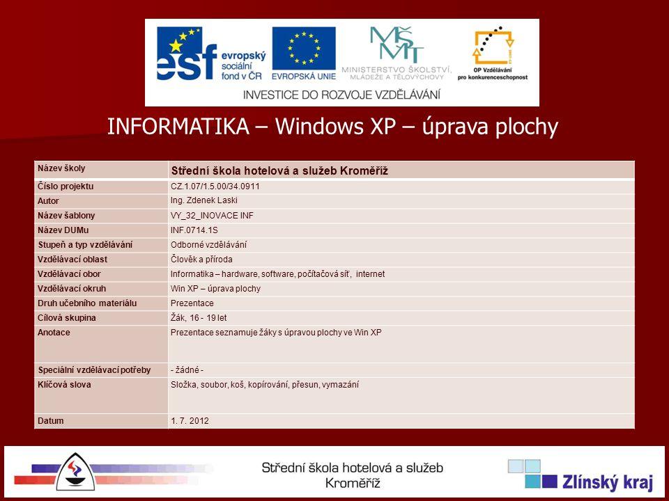 Název školy Střední škola hotelová a služeb Kroměříž Číslo projektuCZ.1.07/1.5.00/34.0911 Autor Ing.
