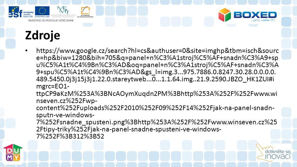 Zdroje https://www.google.cz/search?hl=cs&authuser=0&site=imghp&tbm=isch&sourc e=hp&biw=1280&bih=705&q=panel+n%C3%A1stroj%C5%AF+snadn%C3%A9+sp u%C5%A1t%C4%9Bn%C3%AD&oq=panel+n%C3%A1stroj%C5%AF+snadn%C3%A 9+spu%C5%A1t%C4%9Bn%C3%AD&gs_l=img.3...975.7886.0.8247.30.28.0.0.0.0.