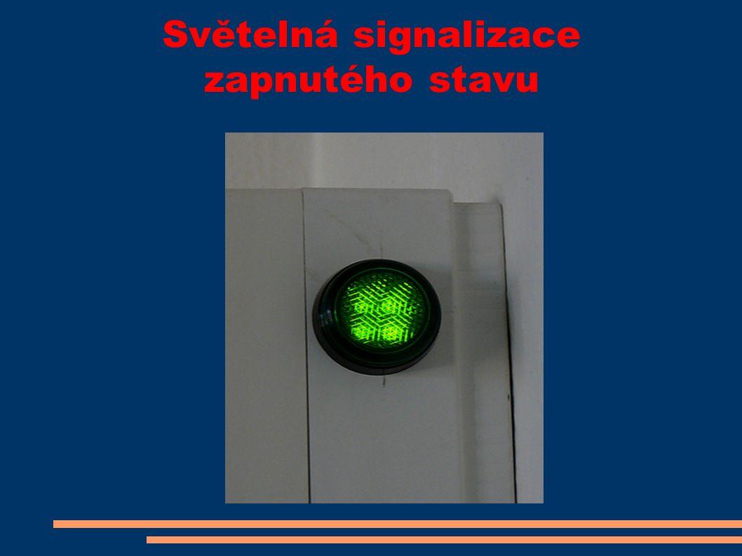 Světelná signalizace zapnutého stavu