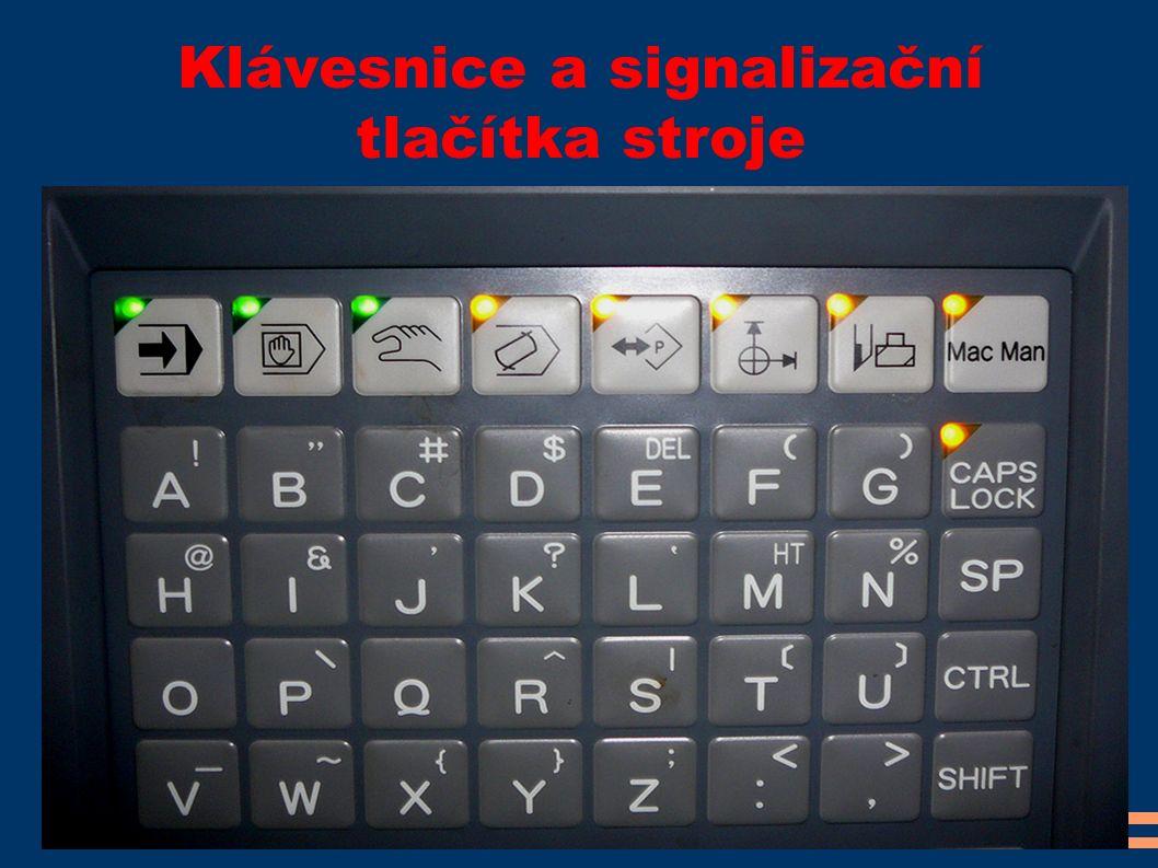 Klávesnice a signalizační tlačítka stroje