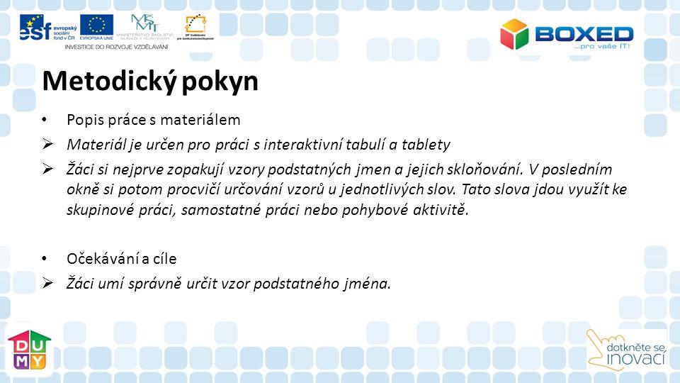 Zdroje http://rysava.websnadno.cz/ceskyjazyk_4.roc/cj4_v zorypodjmen_rodstredni1.htm http://rysava.websnadno.cz/ceskyjazyk_4.roc/cj4_v zorypodjmen_rodstredni1.htm http://www.ucirna.cz/cestina/podstatna_jmena_ro d_muzsky.php http://www.ucirna.cz/cestina/podstatna_jmena_ro d_muzsky.php http://skolakov.eu/cesky-jazyk-4-trida/podstatna- jmena-rodu-zenskeho/ http://skolakov.eu/cesky-jazyk-4-trida/podstatna- jmena-rodu-zenskeho/
