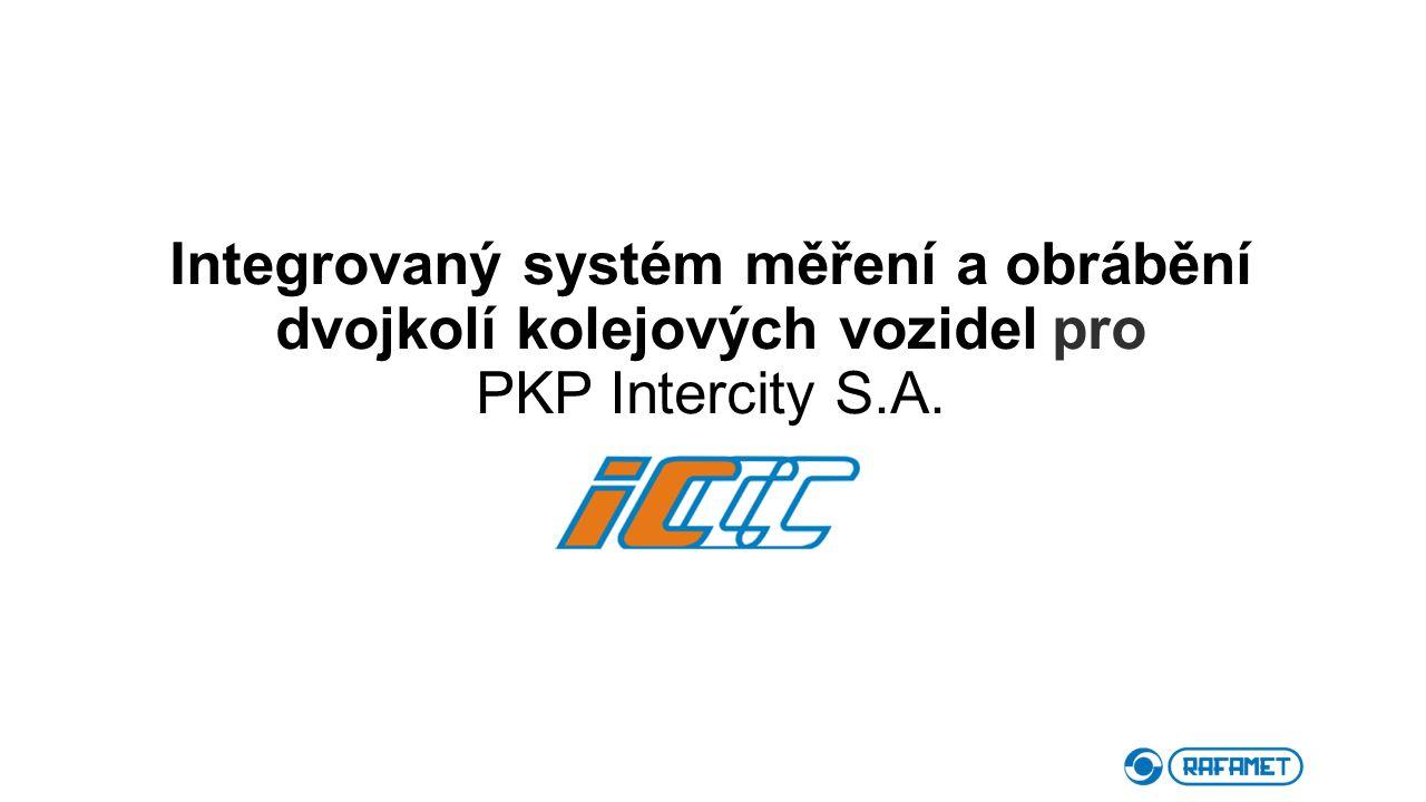 Integrovaný systém měření a obrábění dvojkolí kolejových vozidel pro PKP Intercity S.A.