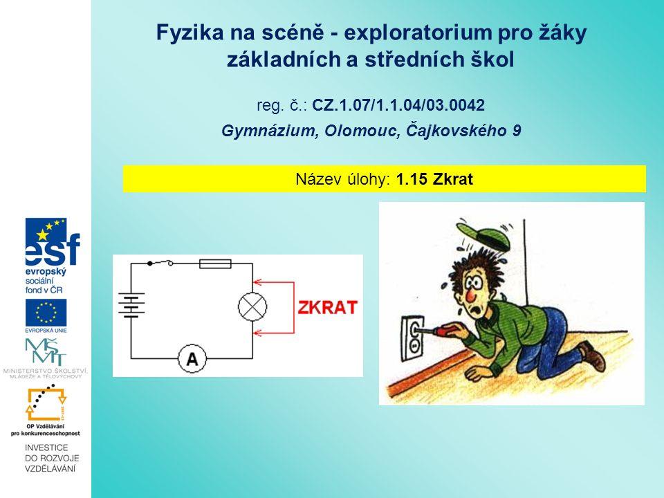 Fyzika na scéně - exploratorium pro žáky základních a středních škol reg.
