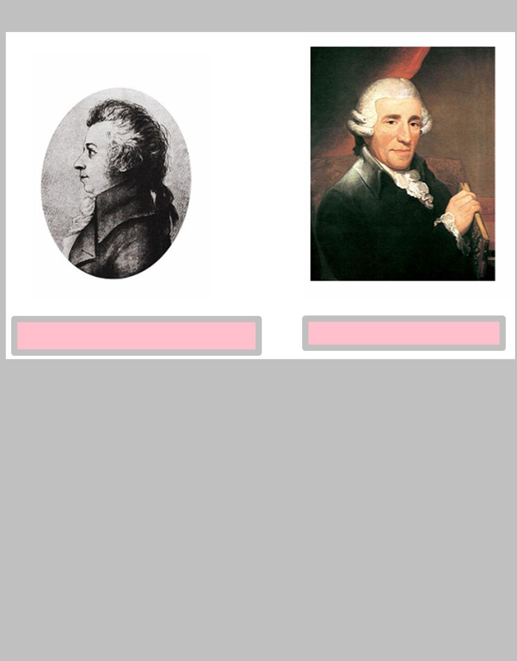 Wolfgang Amadeus Mozart Joseph Haydn