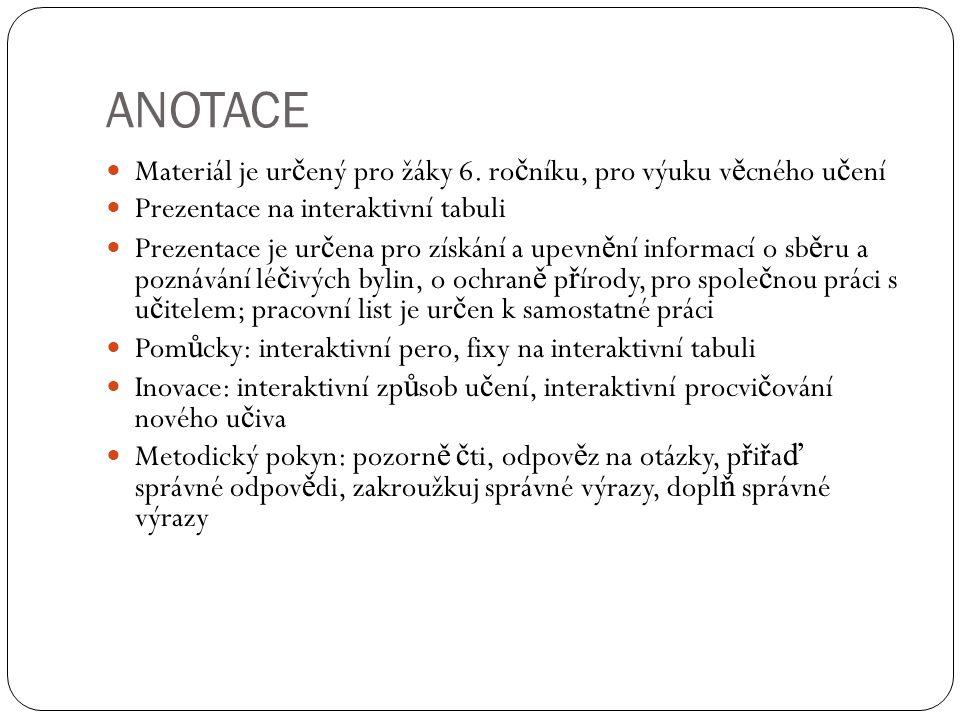 ANOTACE Materiál je ur č ený pro žáky 6.