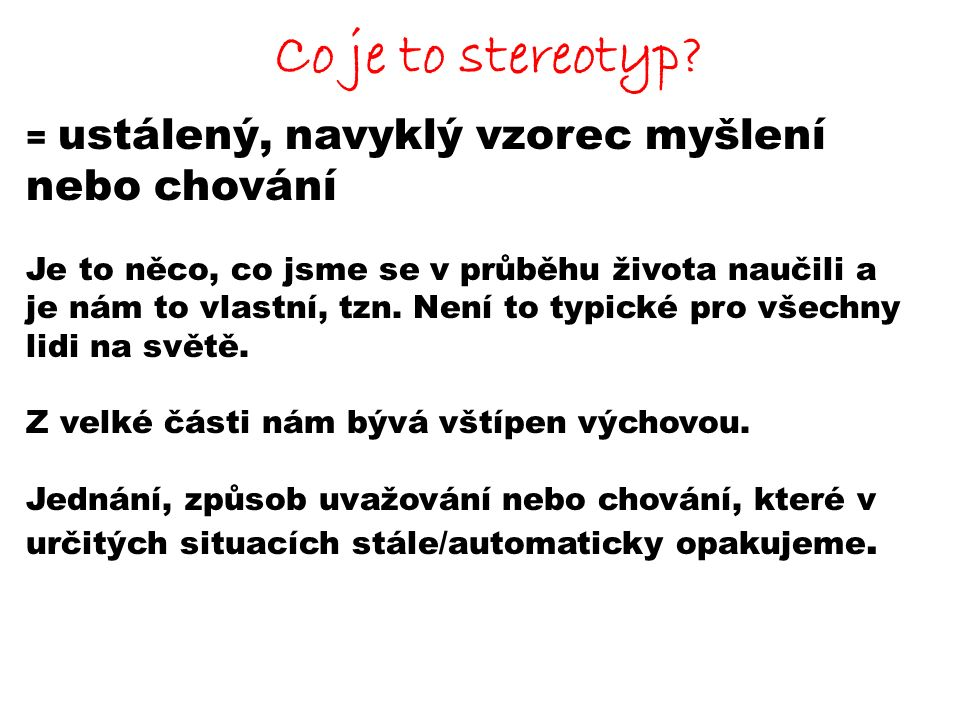Co je to stereotyp.