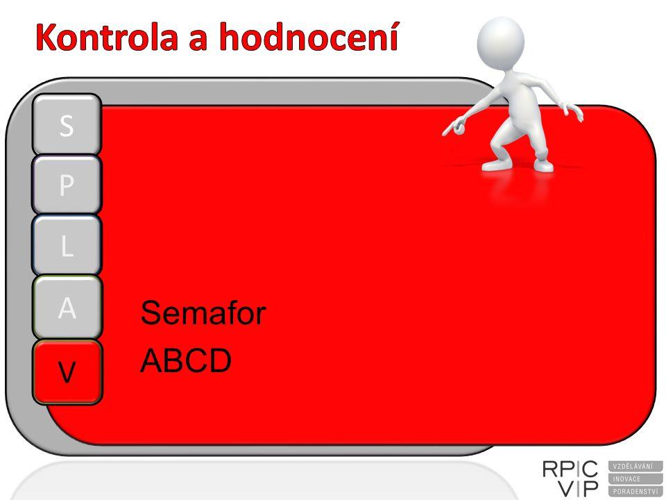 Semafor ABCD S P L A V