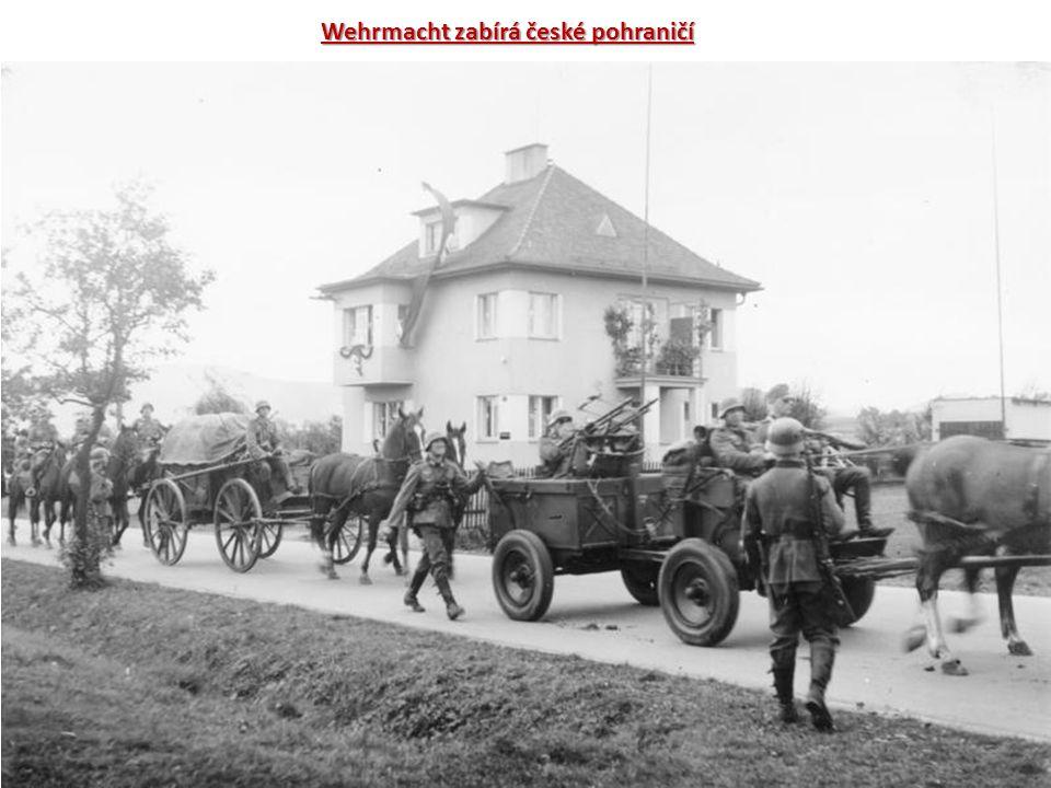 Wehrmacht zabírá české pohraničí