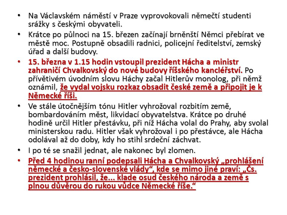 Na Václavském náměstí v Praze vyprovokovali němečtí studenti srážky s českými obyvateli.