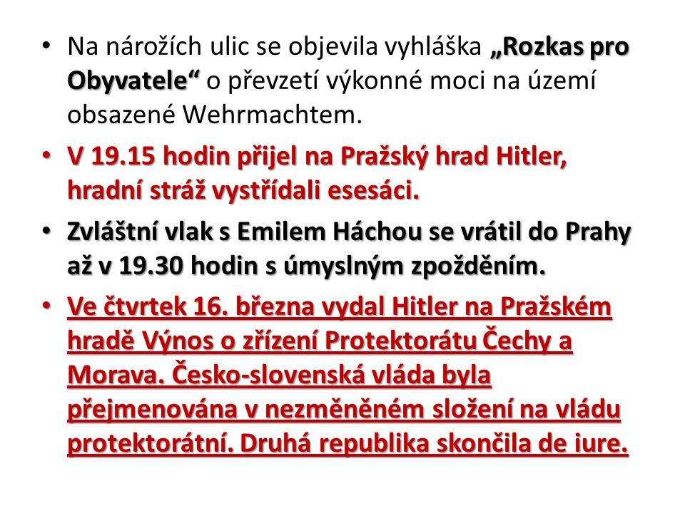 """""""Rozkas pro Obyvatele Na nárožích ulic se objevila vyhláška """"Rozkas pro Obyvatele o převzetí výkonné moci na území obsazené Wehrmachtem."""