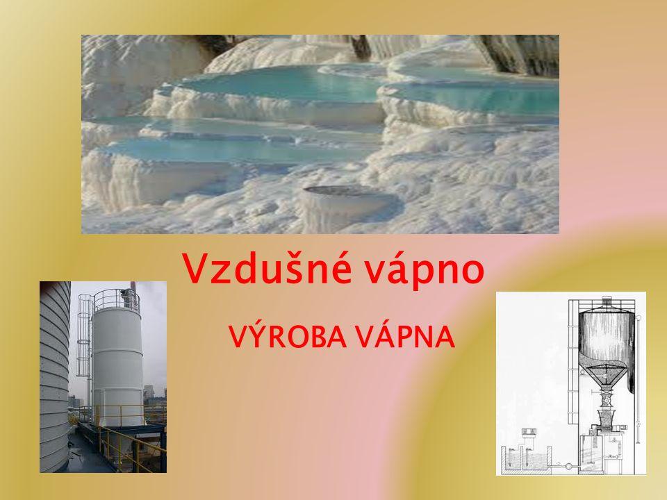 Druhy vápna Podle obsahu MgO vápno vzdušné rozdělujeme na: vápno vzdušné bílé s obsahem MgO pod 7 %, dolomitické vzdušné vápno s obsahem nad 7 % MgO.