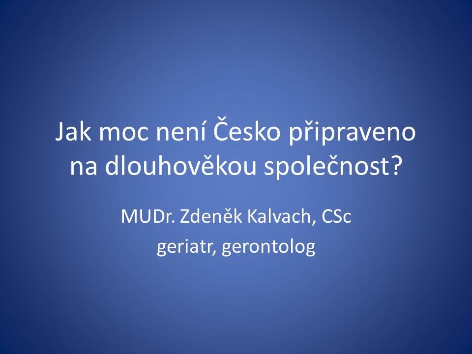Jak moc není Česko připraveno na dlouhověkou společnost.