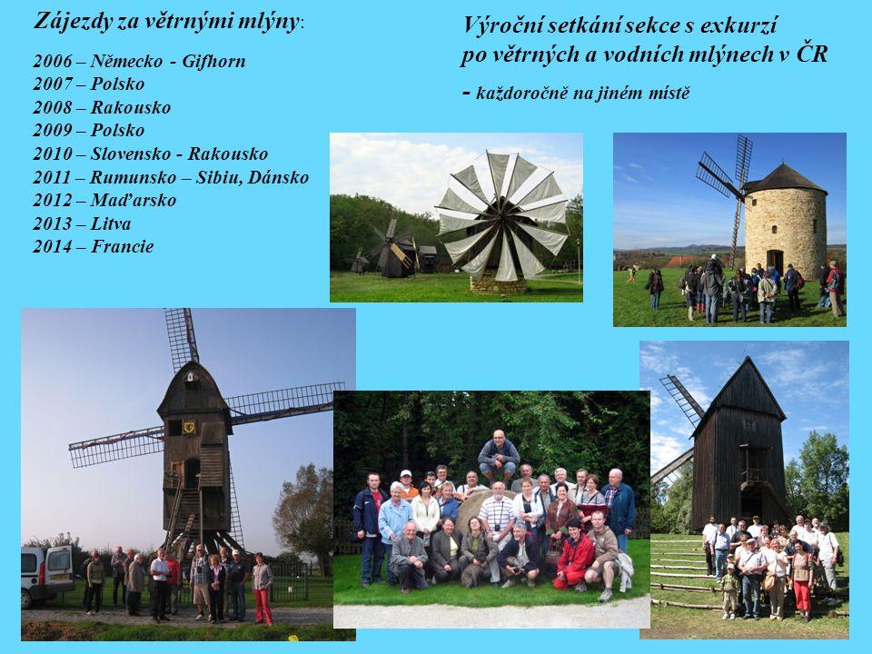 Zájezdy za větrnými mlýny : Výroční setkání sekce s exkurzí po větrných a vodních mlýnech v ČR - každoročně na jiném místě 2006 – Německo - Gifhorn 20