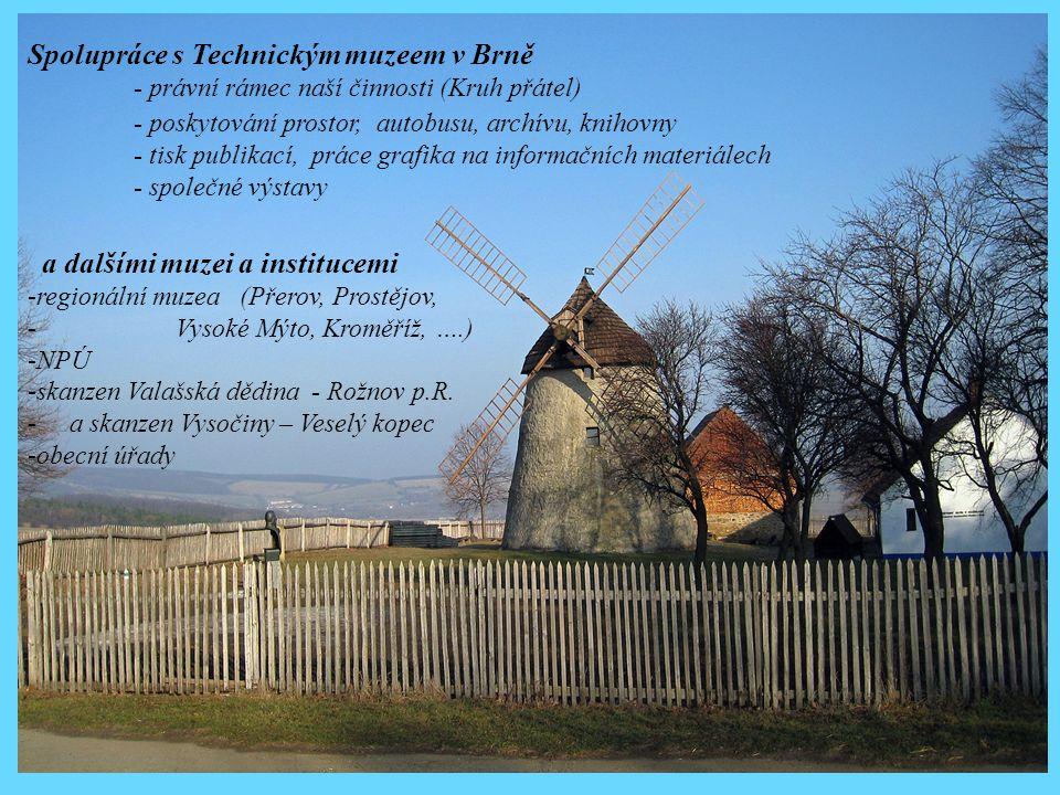 Spolupráce s Technickým muzeem v Brně - právní rámec naší činnosti (Kruh přátel) - poskytování prostor, autobusu, archívu, knihovny - tisk publikací,