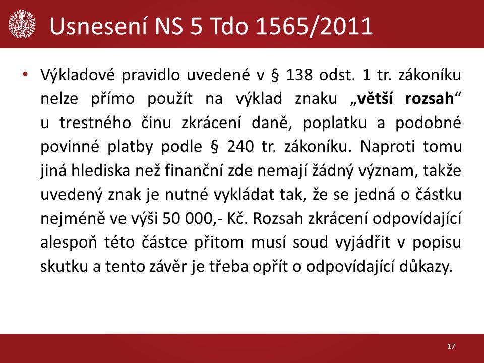 Usnesení NS 5 Tdo 1565/2011 Výkladové pravidlo uvedené v § 138 odst.