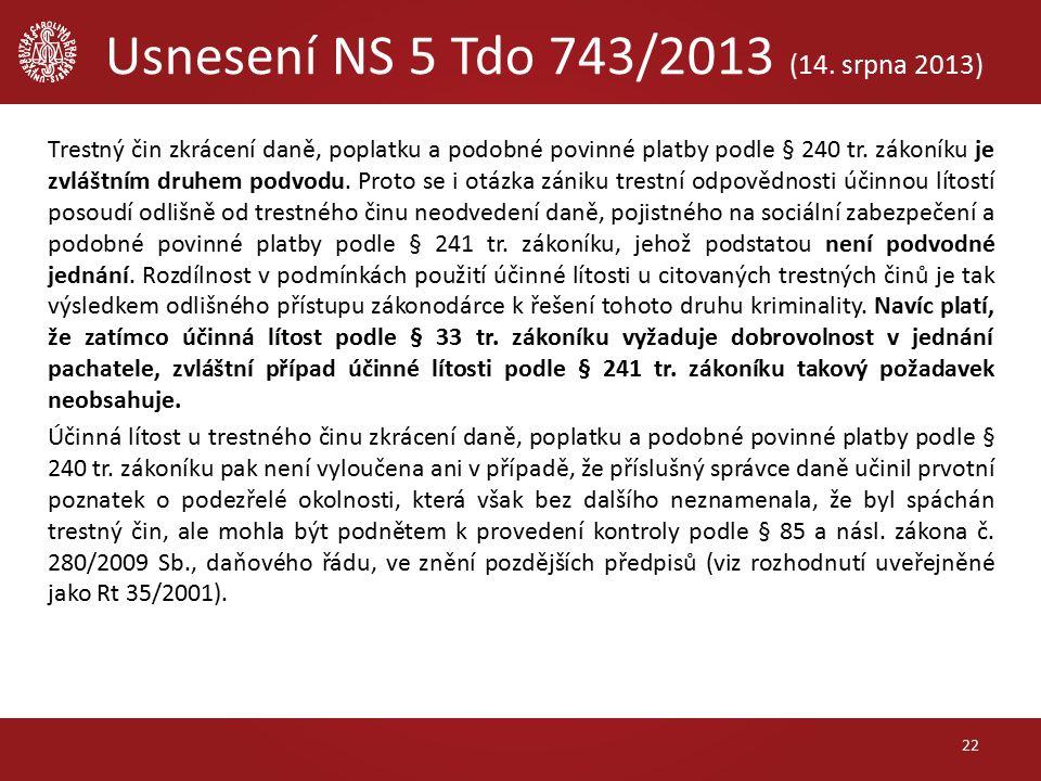 Usnesení NS 5 Tdo 743/2013 (14.