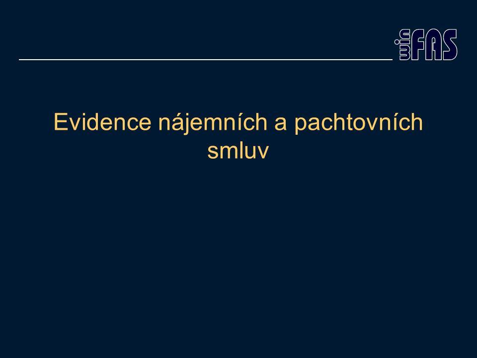 Evidence nájemních a pachtovních smluv