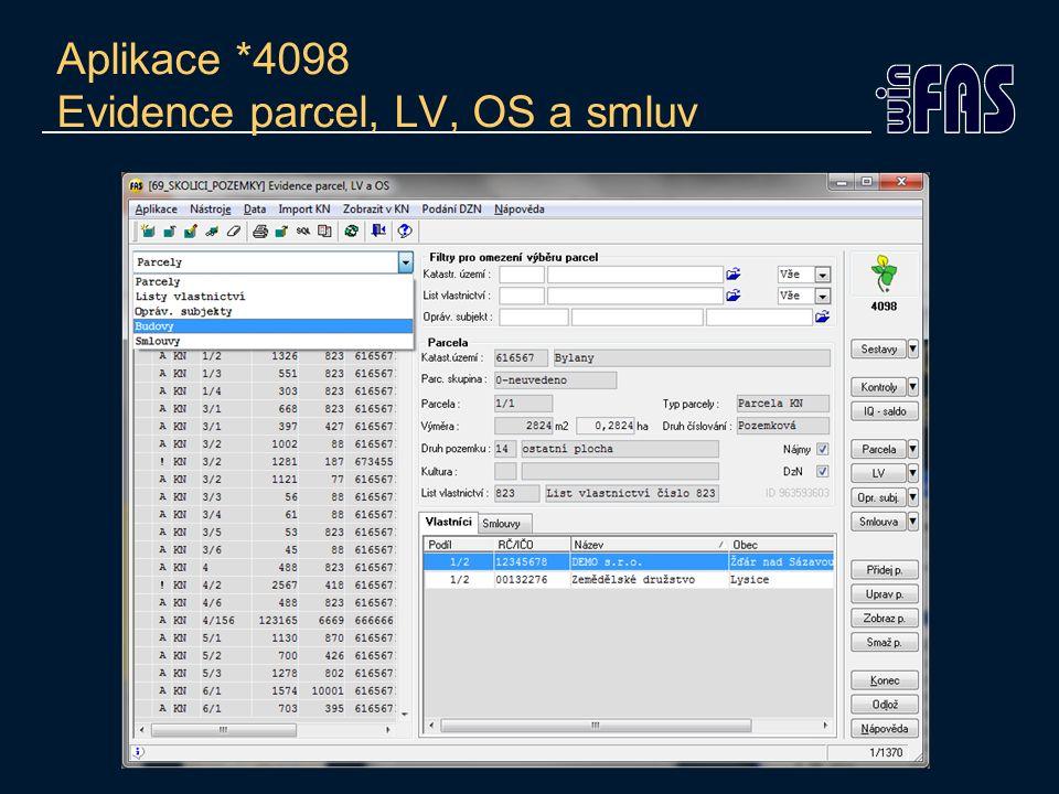 Aplikace *4098 Evidence parcel, LV, OS a smluv