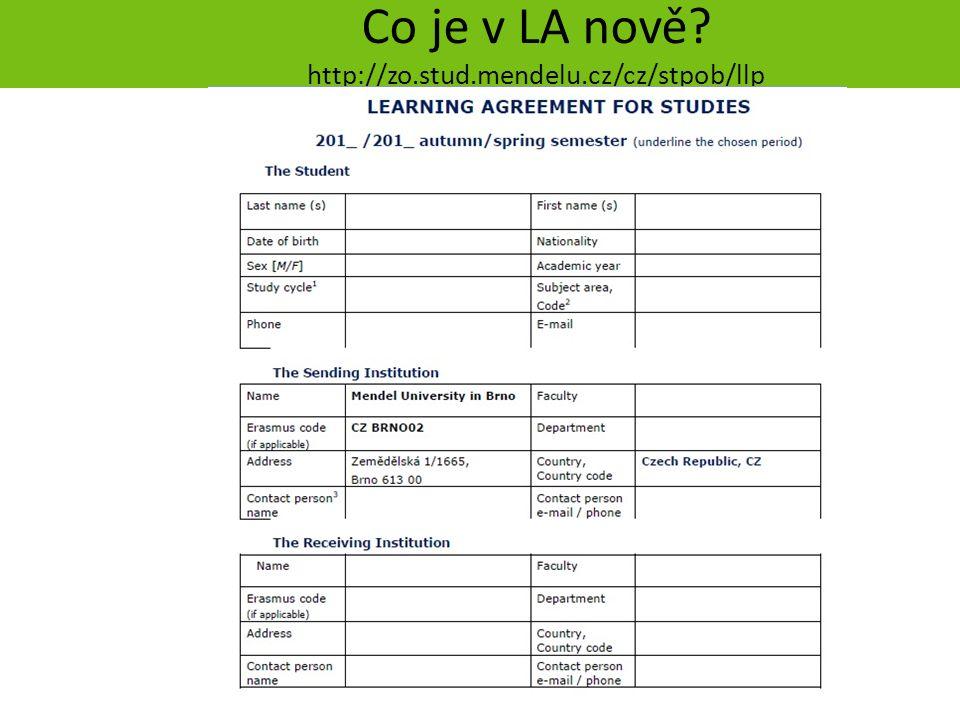 strana 11 Co je v LA nově? http://zo.stud.mendelu.cz/cz/stpob/llp