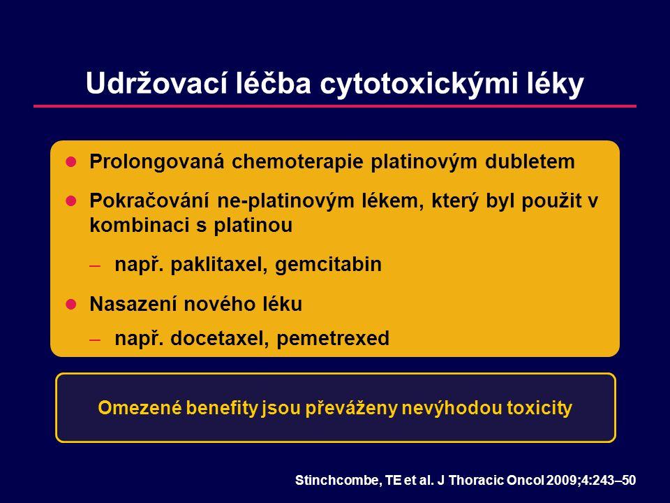 Udržovací léčba cytotoxickými léky Stinchcombe, TE et al.