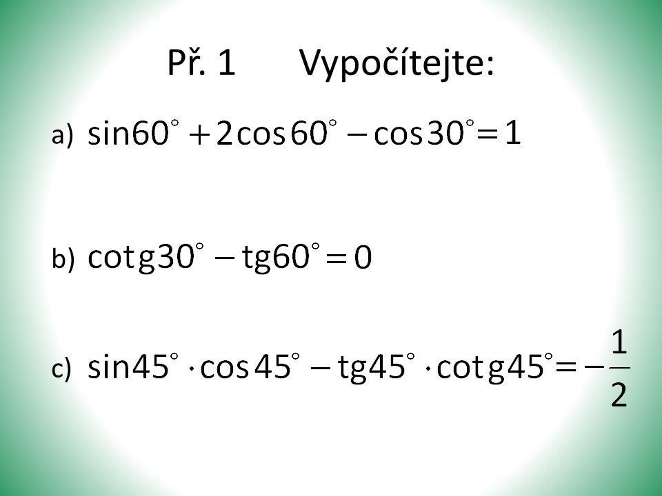 Př. 1Vypočítejte: a) b) c)