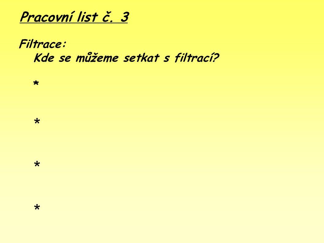 Pracovní list č. 2 - řešení ● Usazování: ● Kde se setkáme s usazováním .