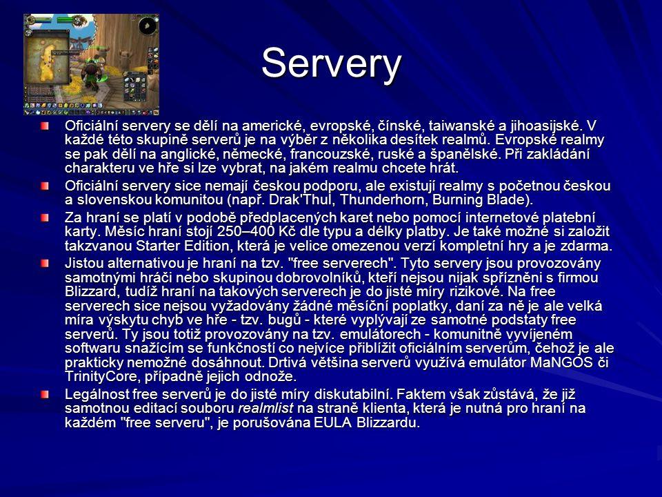 Servery Oficiální servery se dělí na americké, evropské, čínské, taiwanské a jihoasijské.