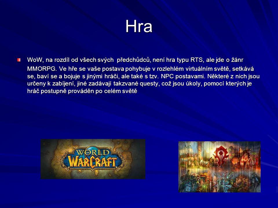 Hra WoW, na rozdíl od všech svých předchůdců, není hra typu RTS, ale jde o žánr MMORPG.