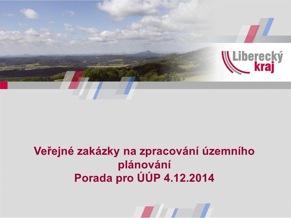 Veřejné zakázky na zpracování územního plánování Porada pro ÚÚP 4.12.2014