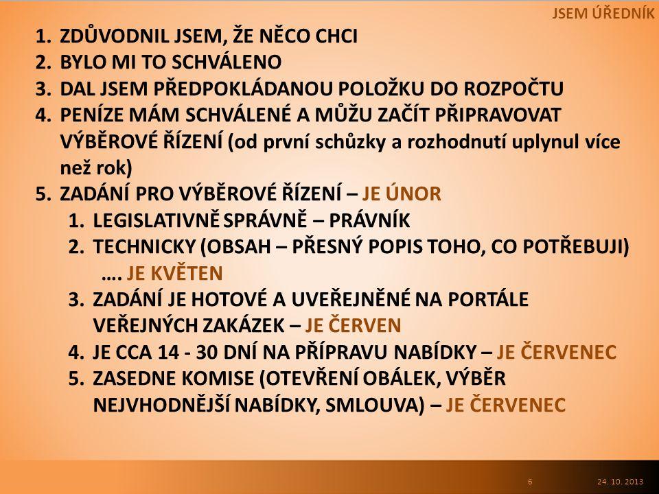 24.10. 2013 JAK SE DEFINUJE KVALITA V POPTÁVCE.