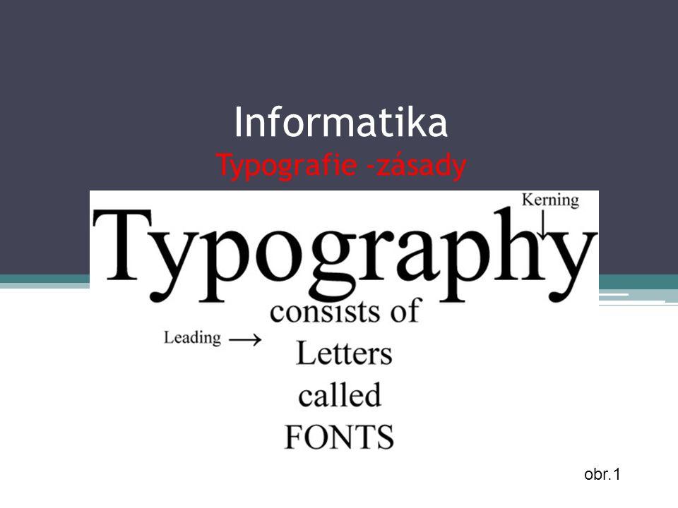 Informatika Typografie -zásady obr.1