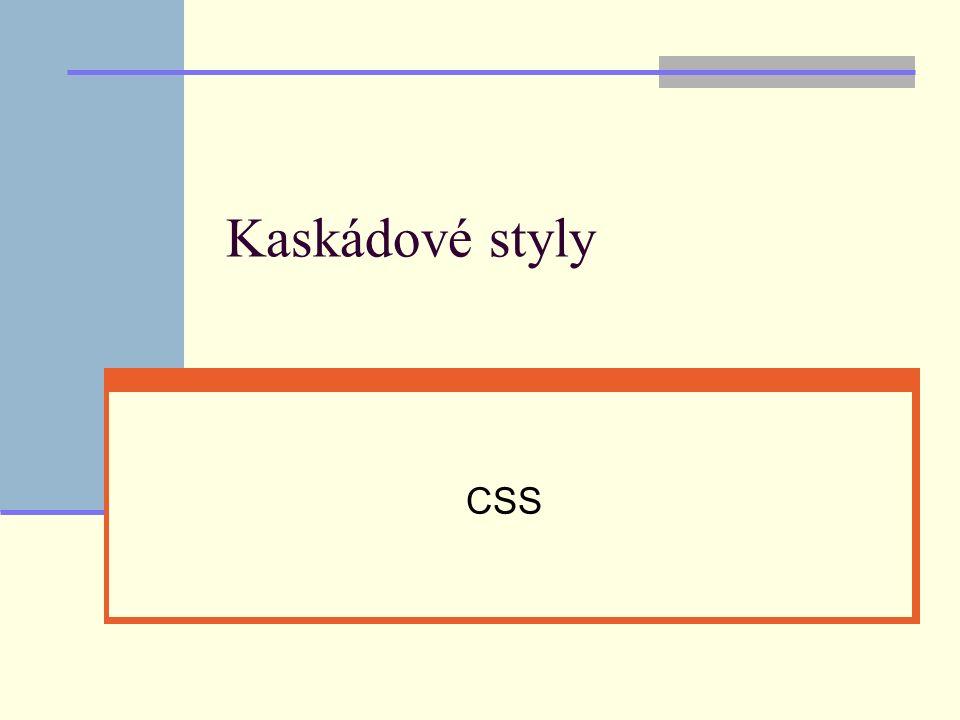 Kaskádové styly CSS