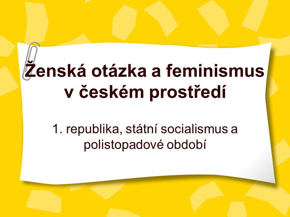 Ženská otázka a feminismus v českém prostředí 1.