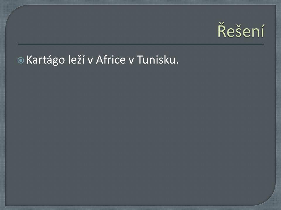  Kartágo leží v Africe v Tunisku.