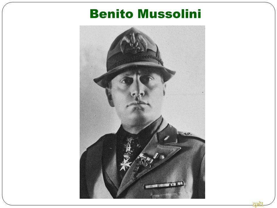 Benito Mussolini zp ě t
