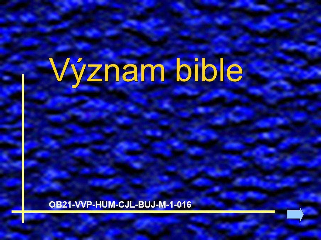 Význam bible OB21-VVP-HUM-CJL-BUJ-M-1-016