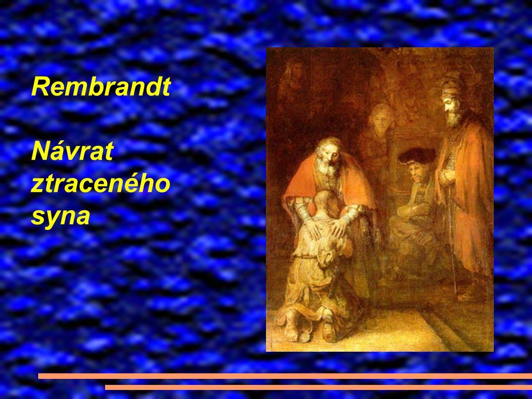 Rembrandt Návrat ztraceného syna