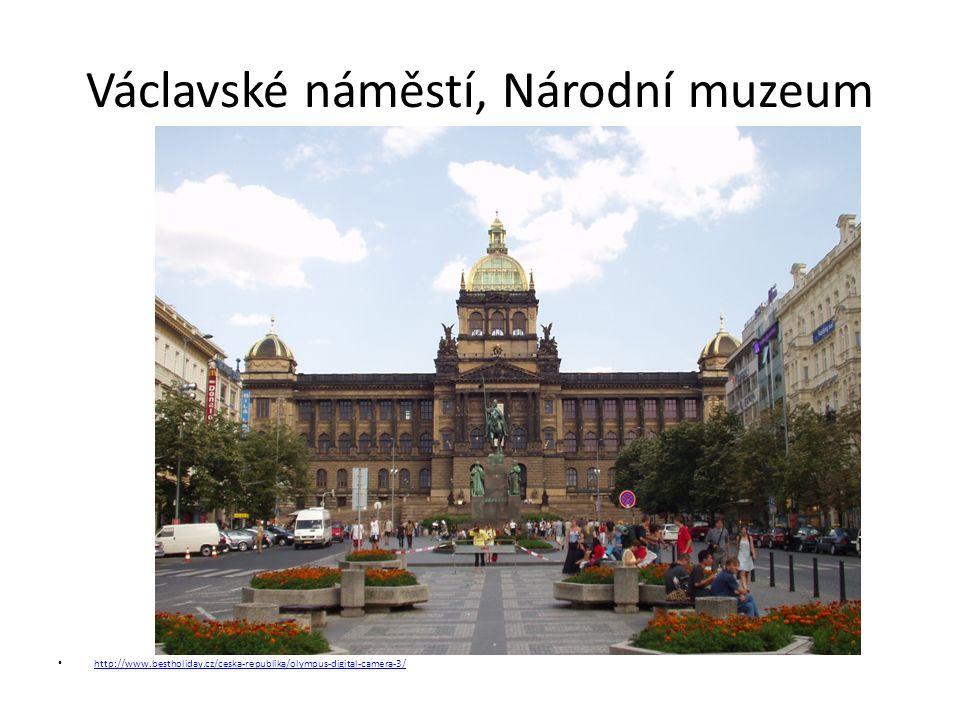 Václavské náměstí, Národní muzeum http://www.bestholiday.cz/ceska-republika/olympus-digital-camera-3/