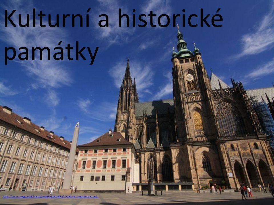 Kulturní a historické památky http://www.praguecityline.cz/prazske-pamatky/iii-nadvori-prazskeho-hradu